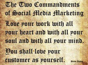 The two commandments of social media marketing by Steve Davis